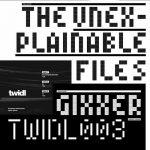 The Unexplainable Files